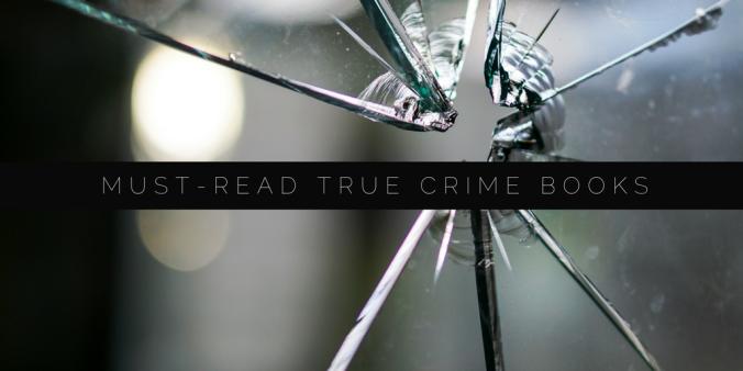 5 must-read true crime books (1)