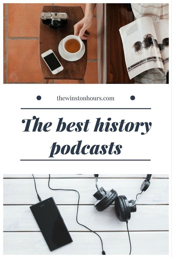 the best history podcasts